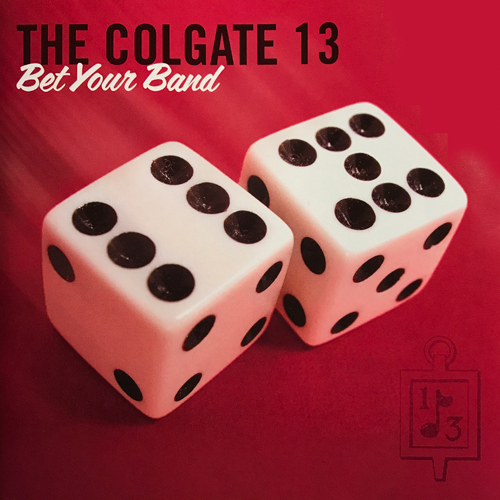 The Colgate Thirteen, Bet Your Band