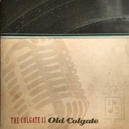 The Colgate Thirteen, Old Colgate